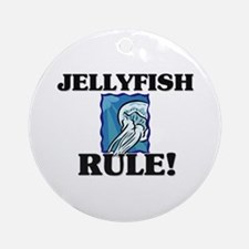 Jellyfish Rule! Ornament (Round)