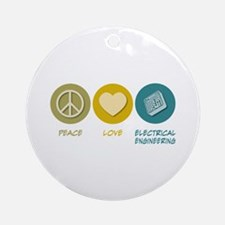 Peace Love Electrical Engineering Ornament (Round)