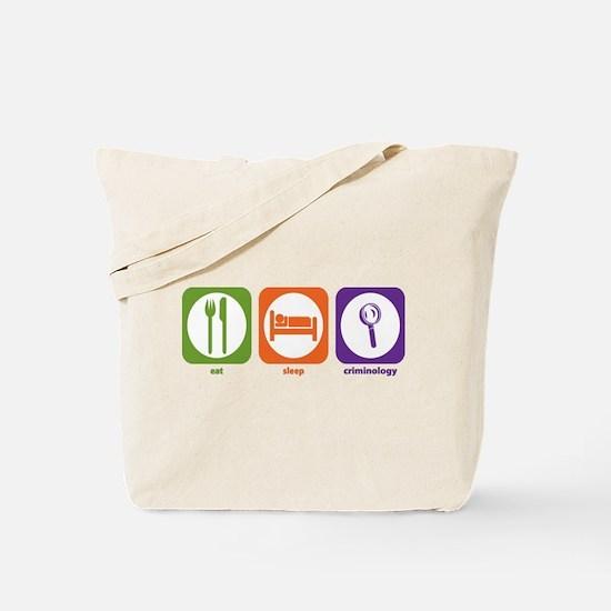 Eat Sleep Criminology Tote Bag