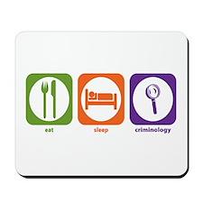 Eat Sleep Criminology Mousepad