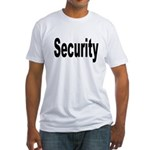 Security (Front) Fitted T-Shirt