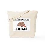 Hermit Crabs Rule! Tote Bag