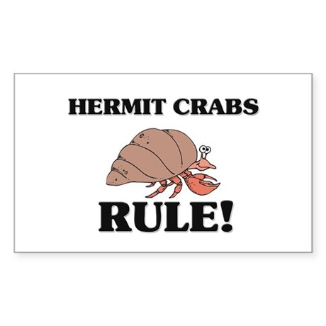 Hermit Crabs Rule! Rectangle Sticker