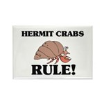 Hermit Crabs Rule! Rectangle Magnet (10 pack)