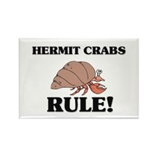 Hermit Crabs Rule! Rectangle Magnet