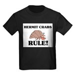 Hermit Crabs Rule! Kids Dark T-Shirt