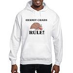 Hermit Crabs Rule! Hooded Sweatshirt