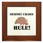 Hermit Crabs Rule! Framed Tile