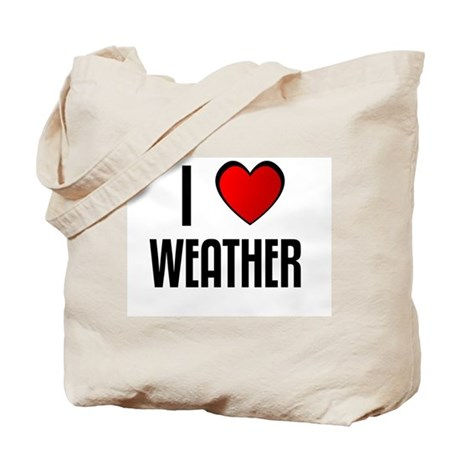 I LOVE WEATHER Tote Bag