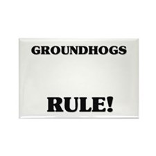 Groundhogs Rule! Rectangle Magnet