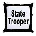 State Trooper Throw Pillow