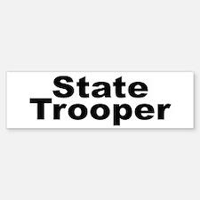 State Trooper Bumper Bumper Bumper Sticker