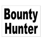 Bounty Hunter Small Poster
