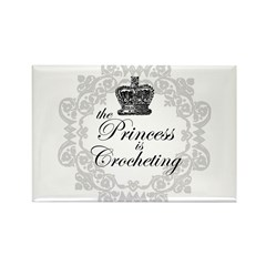 The Princess is Crocheting Rectangle Magnet (10 pa