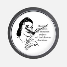 Crochet - Don't Dust Wall Clock