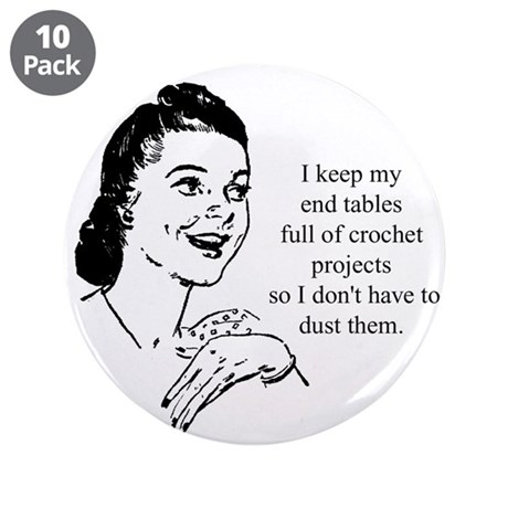 "Crochet - Don't Dust 3.5"" Button (10 pack)"