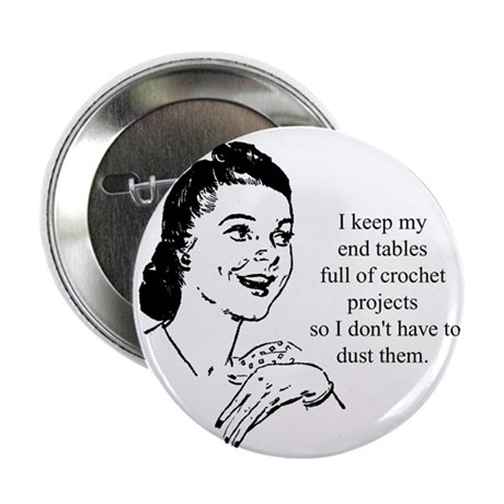 "Crochet - Don't Dust 2.25"" Button (100 pack)"