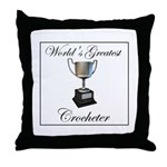 World's Best Crocheter Throw Pillow