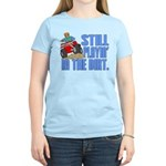 Still Playin' in the Dirt Women's Light T-Shirt