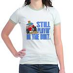 Still Playin' in the Dirt Jr. Ringer T-Shirt
