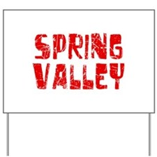 Spring Valley Faded (Red) Yard Sign