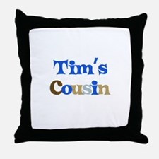 Tim's Cousin Throw Pillow