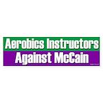 Aerobics Instructors Against McCain sticker