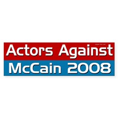 Actors Against McCain 2008 bumper sticker