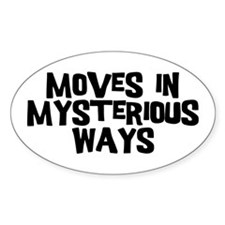 Moves Mysterious Bumper Stickers