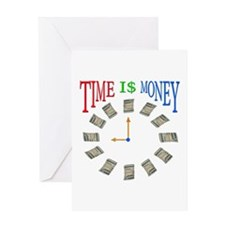 TIME IS MON EY Greeting Card