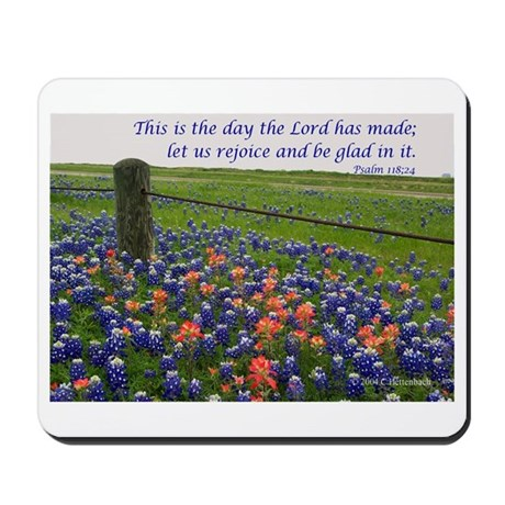 This is the day...Blue Bonnets Mousepad