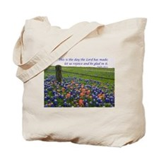 This is the day...Blue Bonnets Tote Bag