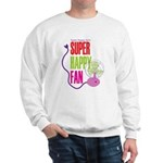 Super Happy Fan Sweatshirt
