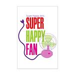 Super Happy Fan Mini Poster Print