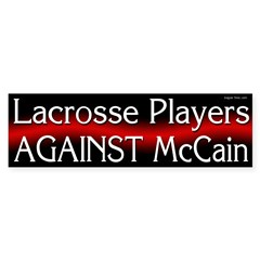 Lacrosse Players Against McCain bumpersticker