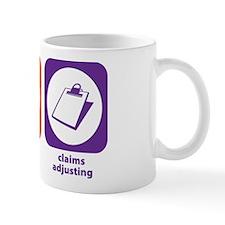 Eat Sleep Claims Adjusting Mug