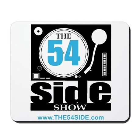 The 54 Side Show- Mousepad