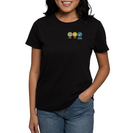 Peace Love Diet and Nutrition Women's Dark T-Shirt