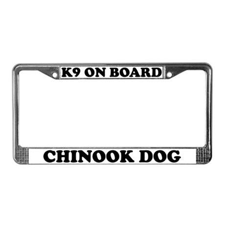 K9 On Board Chinook License Plate Frame