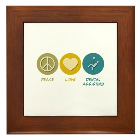 Peace Love Dental Assisting Framed Tile