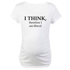 I Think Therefore Shirt