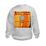 Scratch Off And Win Whatever Kids Sweatshirt