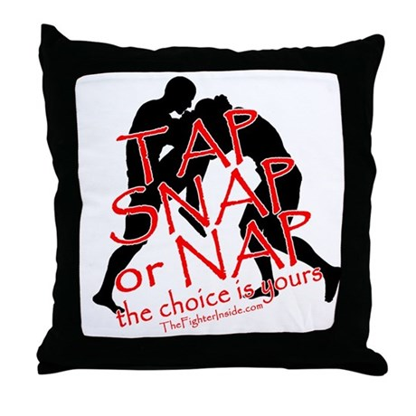 TAP SNAP OR NAP, THE CHOICE I Throw Pillow