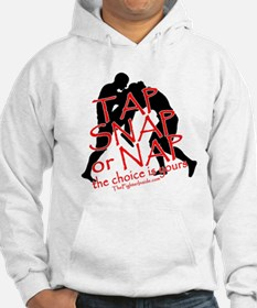 TAP SNAP OR NAP, THE CHOICE I Hoodie