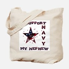 I support my Nephew Tote Bag