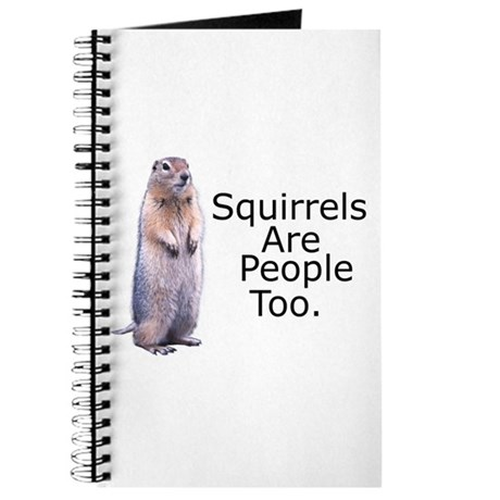 Squirrels Are People Too Journal