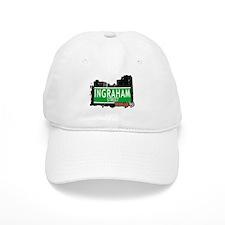 INGRAHAM STREET, BROOKLYN, NYC Baseball Cap