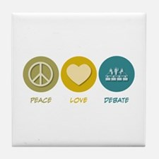 Peace Love Debate Tile Coaster