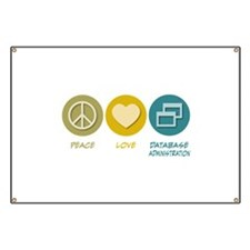 Peace Love Database Administration Banner