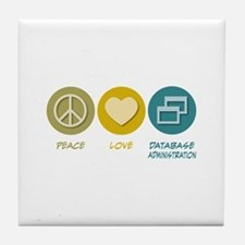 Peace Love Database Administration Tile Coaster